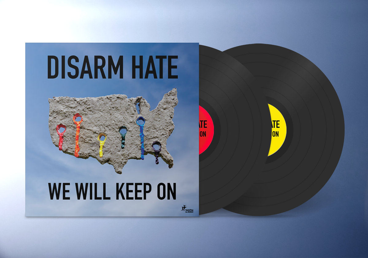 we will keep on | disarm hate | nymphs & thugs